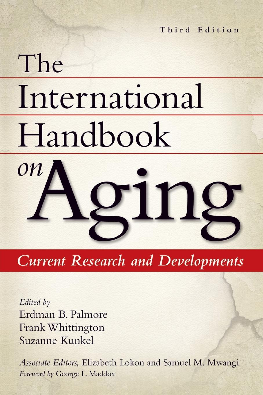 International Handbook on Aging, The. Current Research and Developments hong cheng the handbook of international advertising research