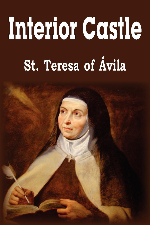St Teresa of Avila, E. Allison Peers Interior Castle цена
