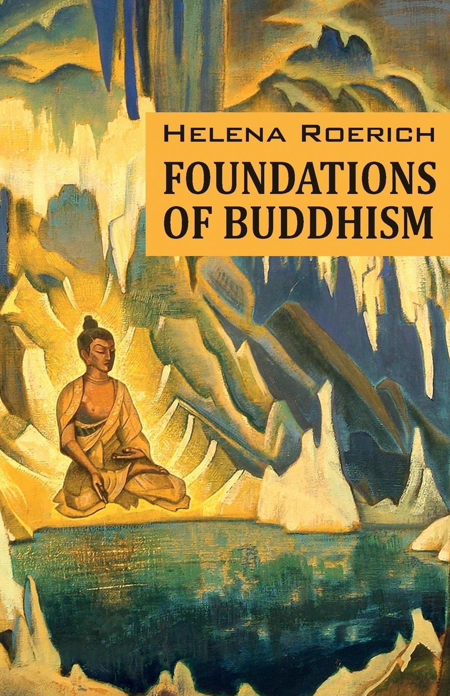Helena Roerich Foundations of Buddhism the foundations of australian public law
