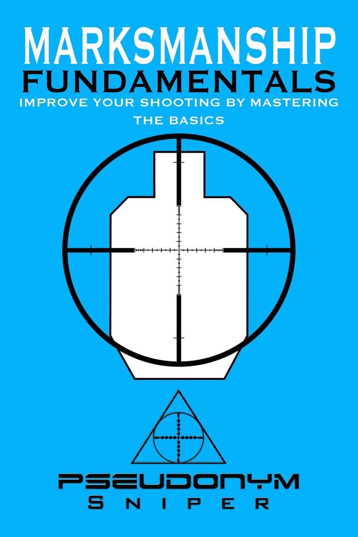 Pseudonym Sniper Marksmanship Fundamentals marsha peterson maass fundamentals of genealogy basics for everyone