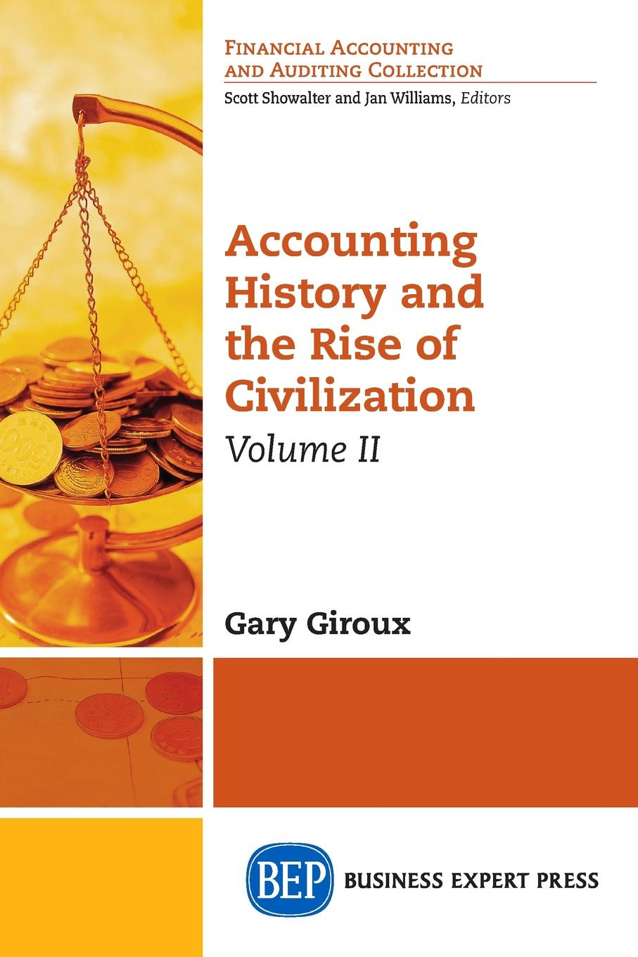 Gary Giroux Accounting History and the Rise of Civilization, Volume II christian valentin soils as a key component of the critical zone 1 functions and services