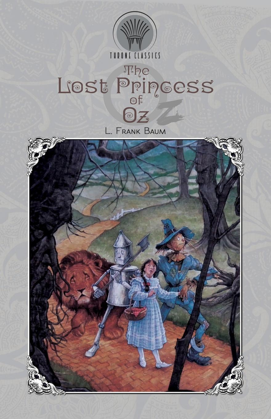 L. Frank Baum The Lost Princess of Oz butler george frank every girl s book