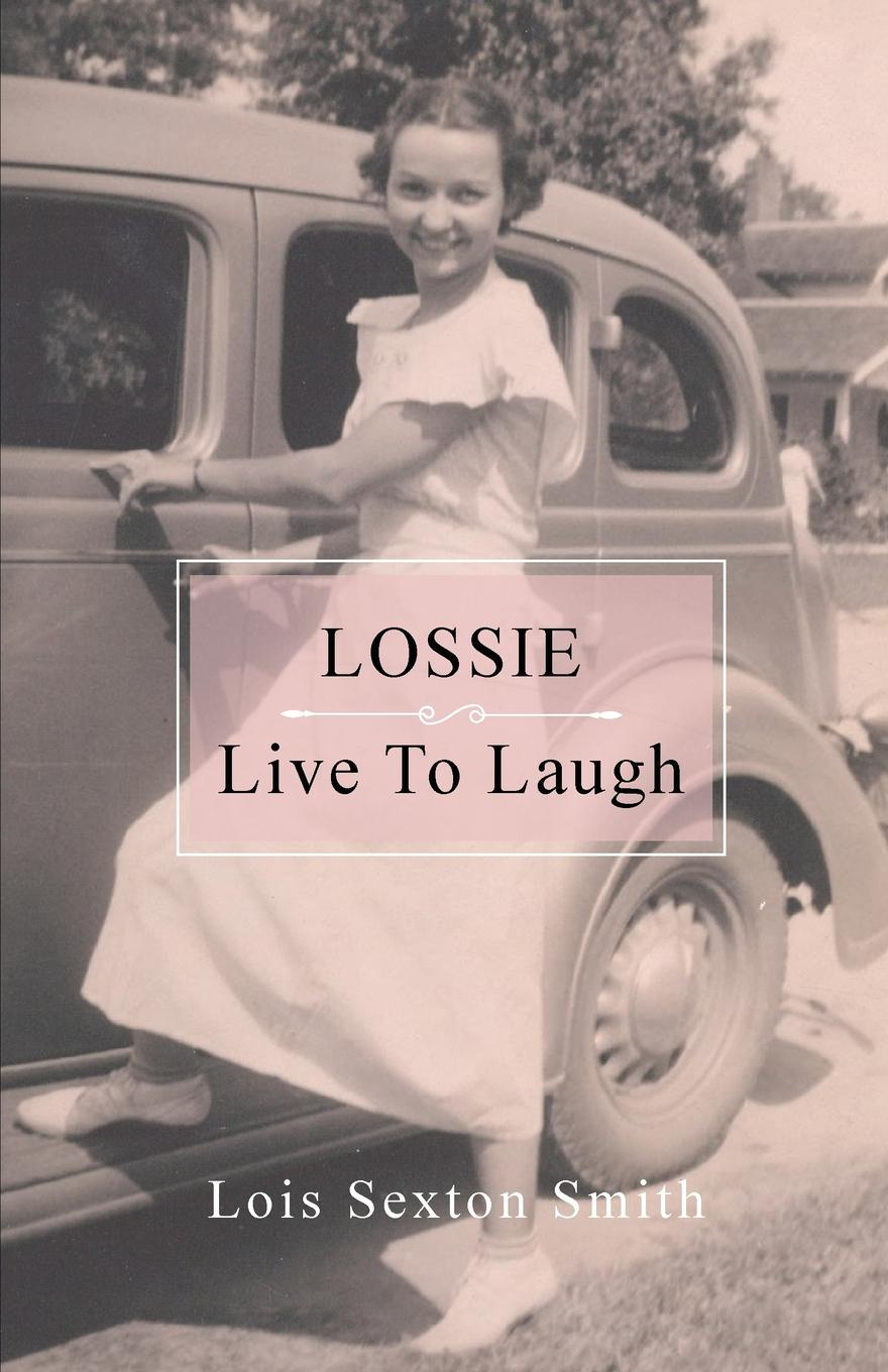 Lois Sexton Smith Lossie. Live to Laugh smith g why i left goldman sachs a wall street story