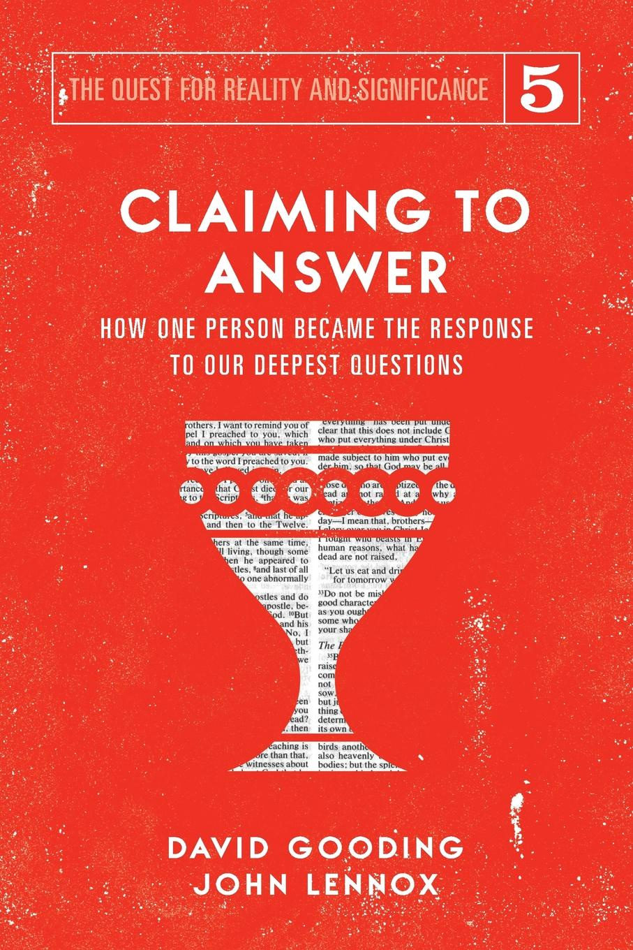David W. Gooding, John C. Lennox Claiming to Answer. How One Person Became the Response to our Deepest Questions kara lennox baby by the book