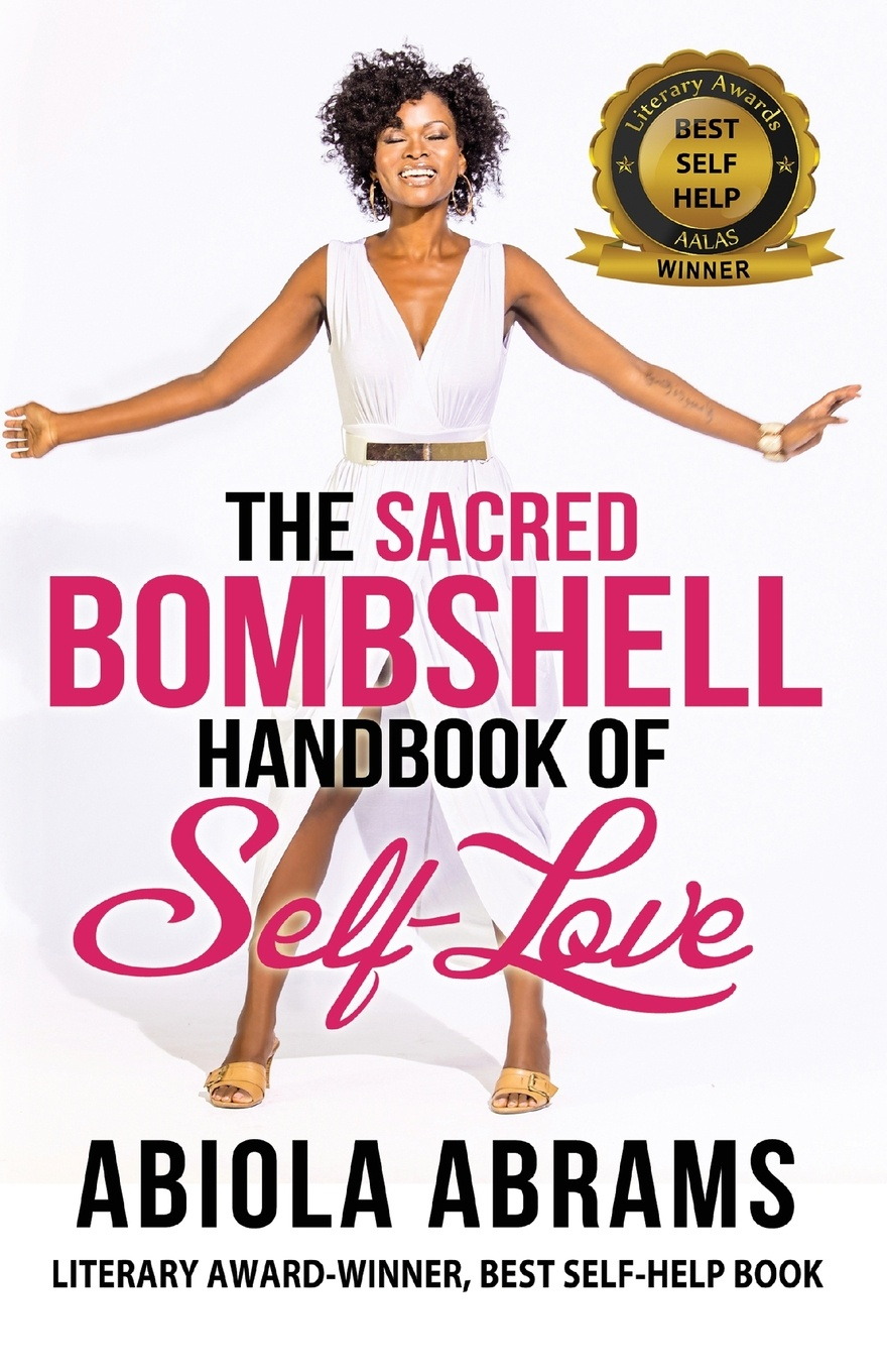 цены на Abiola Abrams The Sacred Bombshell Handbook of Self-Love. The 11 Secrets of Feminine Power  в интернет-магазинах