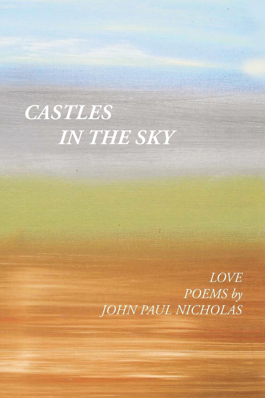 John Paul Nicholas Castles in the Sky john adair john adair s 100 greatest ideas for being a brilliant manager