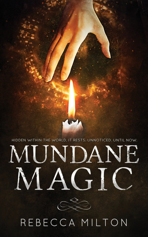 Mundane Magic