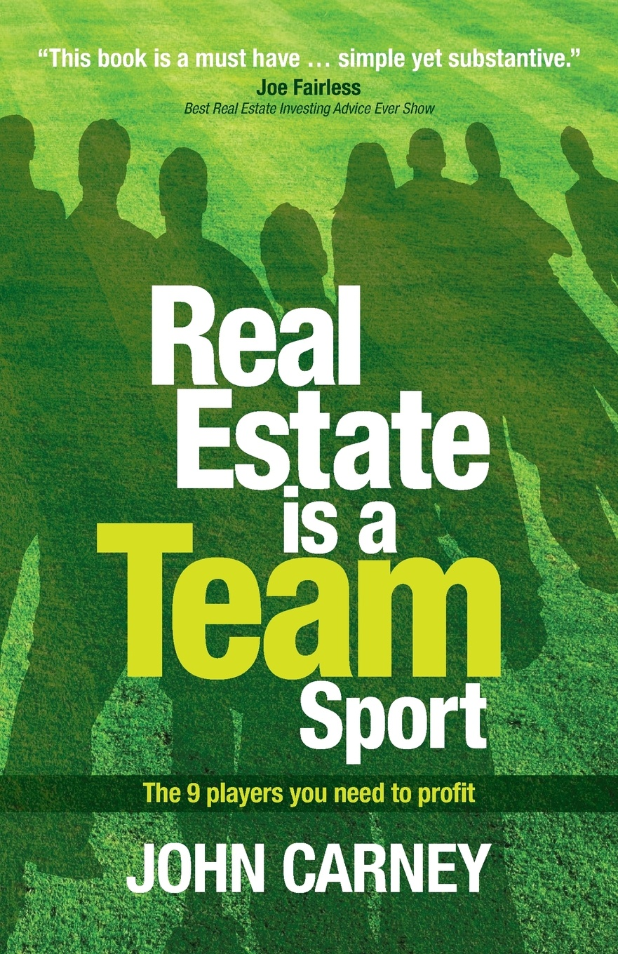 John Carney Real Estate is a Team Sport