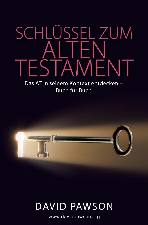 David Pawson Schlussel zum Alten Testament marco reiferth selbstheilung als schlussel zum lebensgluck