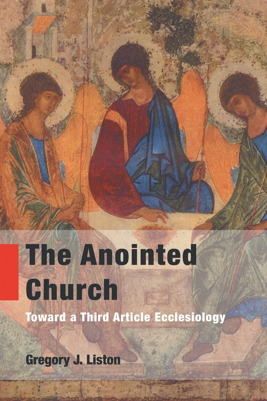 Gregory J. Liston The Anointed Church. Toward a Third Article Ecclesiology дистиллятор liston a 1104