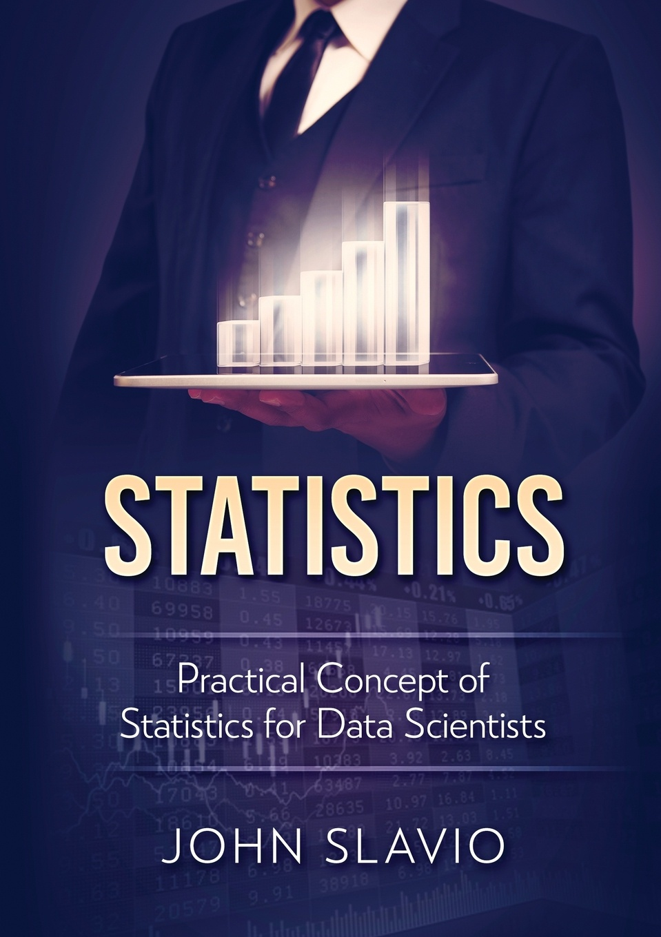 John Slavio Statistics. Practical Concept of Statistics for Data Scientists schuenemeyer john statistics for earth and environmental scientists