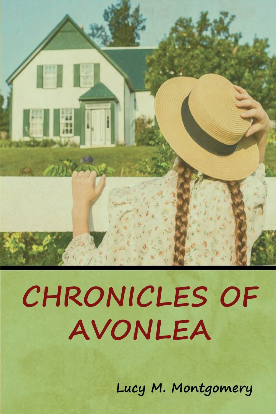 Lucy M. Montgomery Chronicles of Avonlea lucy montgomery chronicles of avonlea