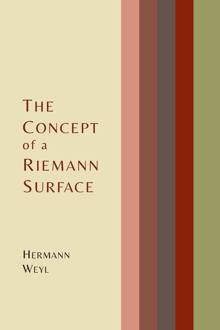 Hermann Weyl, Gerald Maclane The Concept of a Riemann Surface s promislow david fundamentals of actuarial mathematics