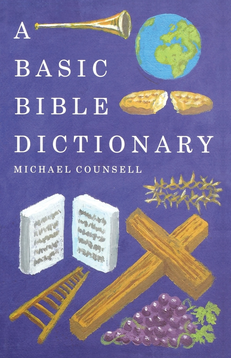 Michael Counsell A Basic Bible Dictionary chino n a dictionary of basic japanese sentence patterns