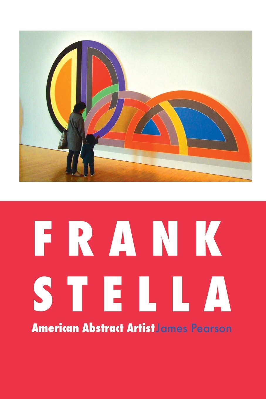 James Pearson Frank Stella. American Abstract Artist stella bagwell because of the ring