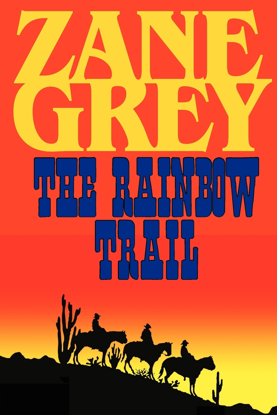 Zane Grey The Rainbow Trail (a Romantic Sequel to Riders of the Purple Sage) стоимость