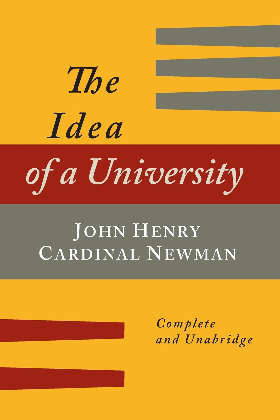 John Henry Newman The Idea of a University Defined and Illustrated. In Nine Discourses .Complete Edition. charles richard tuttle the centennial northwest an illustrated history of the northwest being a full and complete civil political and military history of this great section of the united states from its earliest settlement to the present time