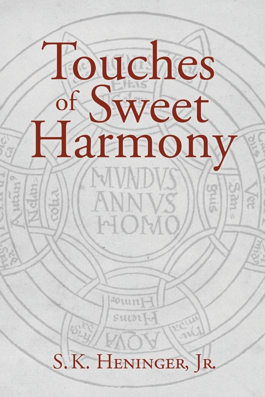Jr. S. K. Heninger, S. K. Heninger Jr Touches of Sweet Harmony. Pythagorean Cosmology and Renaissance Poetics art of the korean renaissance 1400–1600