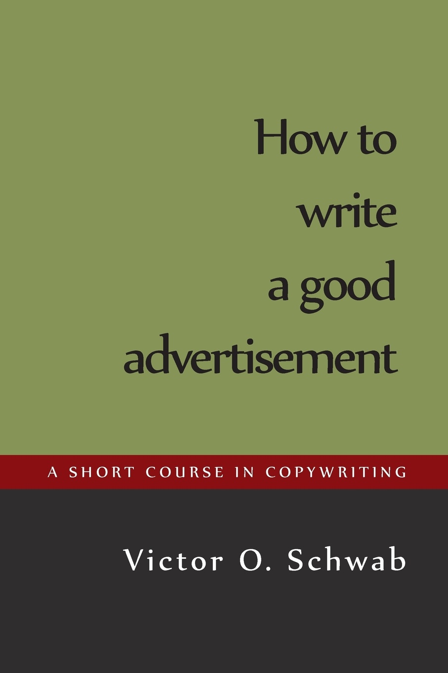 Victor O. Schwab How to Write a Good Advertisement fsp151 4f01 pk101v3740i good working tested