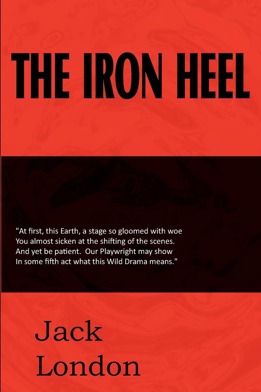 Jack London The Iron Heel jack london the call of the wild