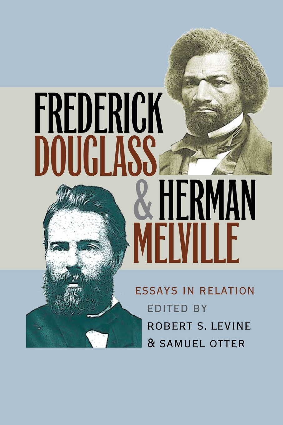 Robert S. Levine Frederick Douglass and Herman Melville melville herman the apple tree table and other sketches