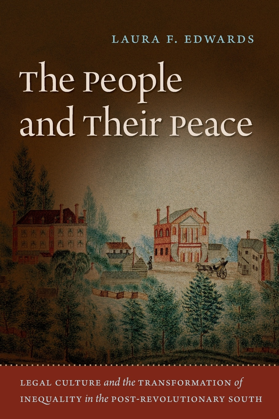 Laura F. Edwards The People and Their Peace