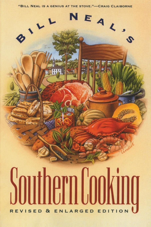 Bill Neal Bill Neal's Southern Cooking недорго, оригинальная цена