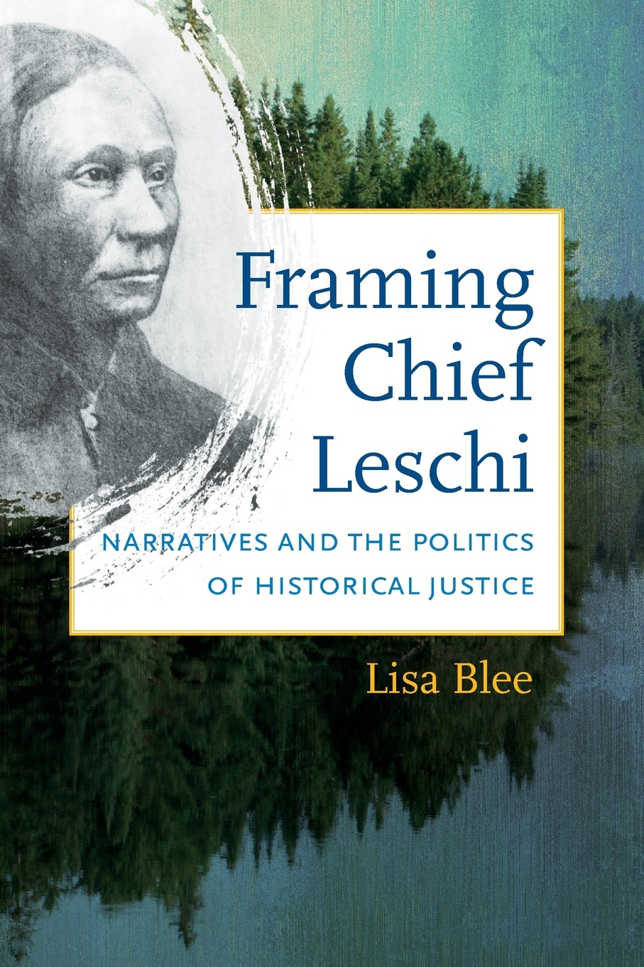 Lisa Blee Framing Chief Leschi