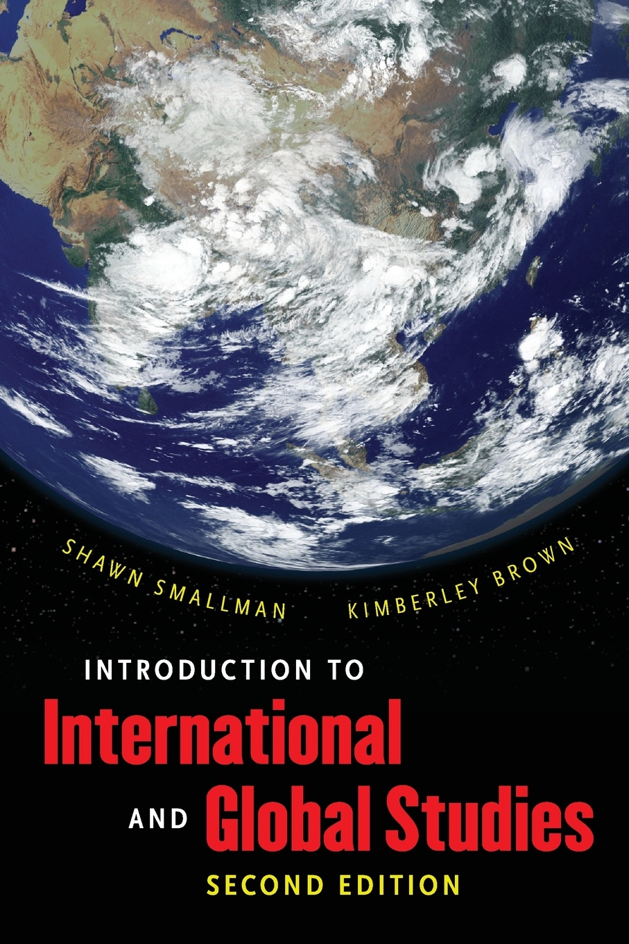 Shawn Smallman, Kimberley Brown Introduction to International and Global Studies, Second Edition daniel evans international affairs and intelligence studies primer