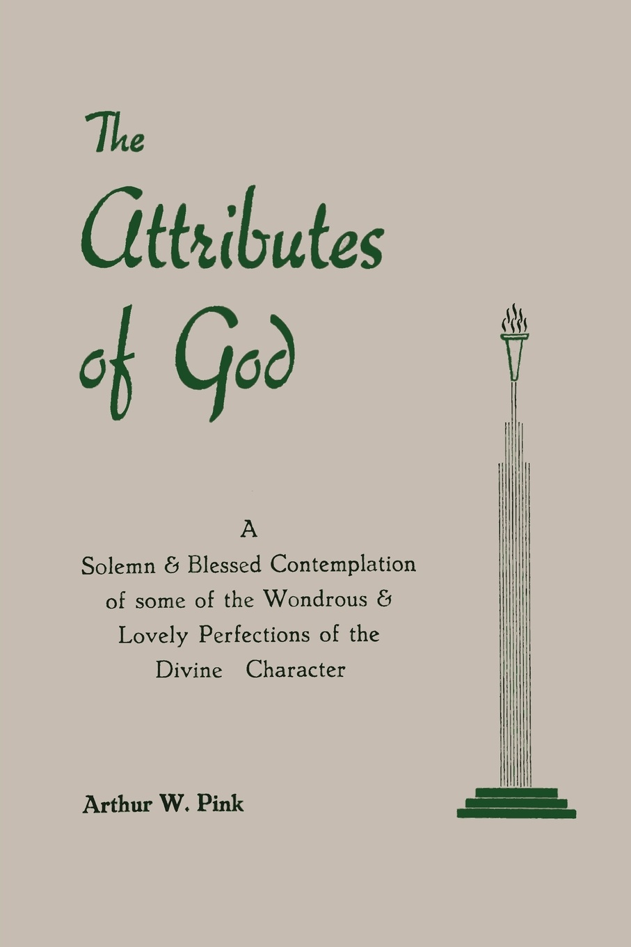 Arthur W. Pink The Attributes of God the naked god