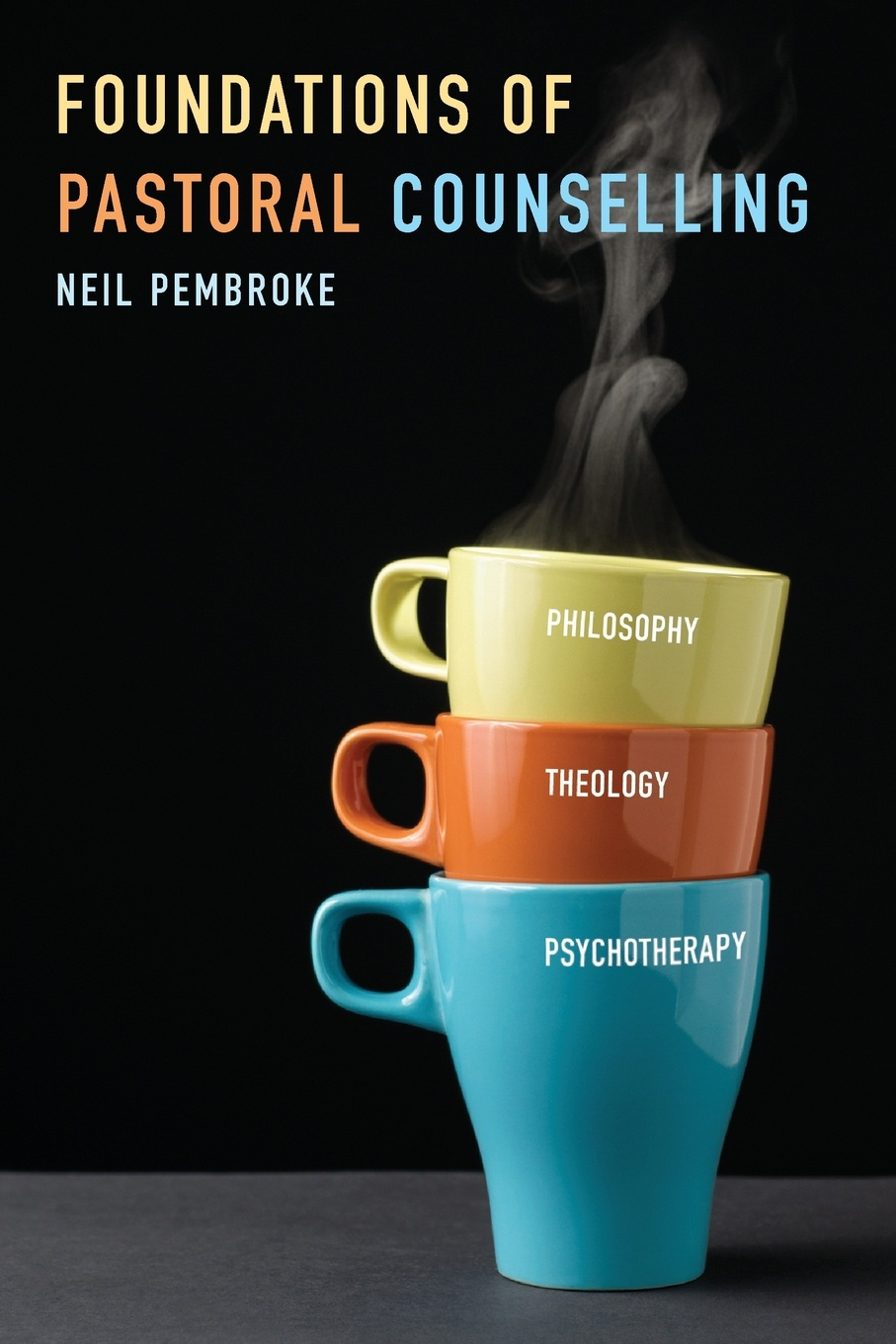 Neil Pembroke Foundations of Pastoral Counselling. Integrating Philosophy, Theology, and Psychotherapy martin milton therapy and beyond counselling psychology contributions to therapeutic and social issues