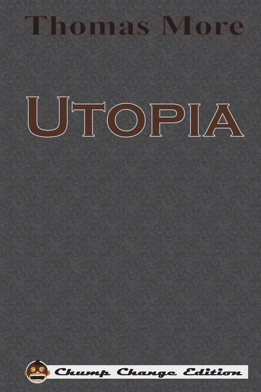Thomas More Utopia (Chump Change Edition) стоимость