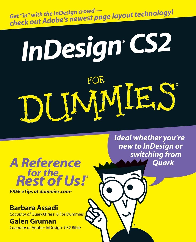 Assadi, Gruman InDesign CS2 For Dummies frank amthor neuroscience for dummies