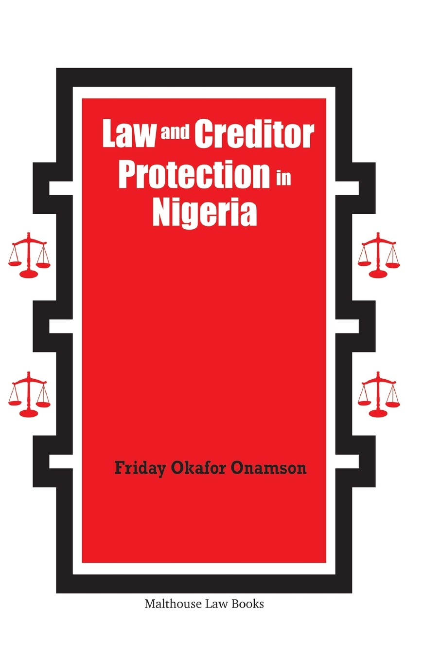 Friday Onamson Law and Creditor Protection in Nigeria