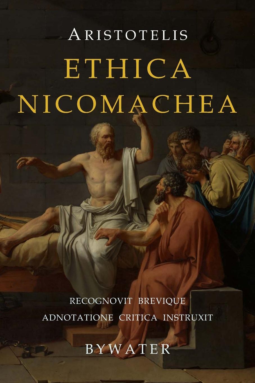 Аристотель Ethica Nicomachea. .Nicomachean Ethics.