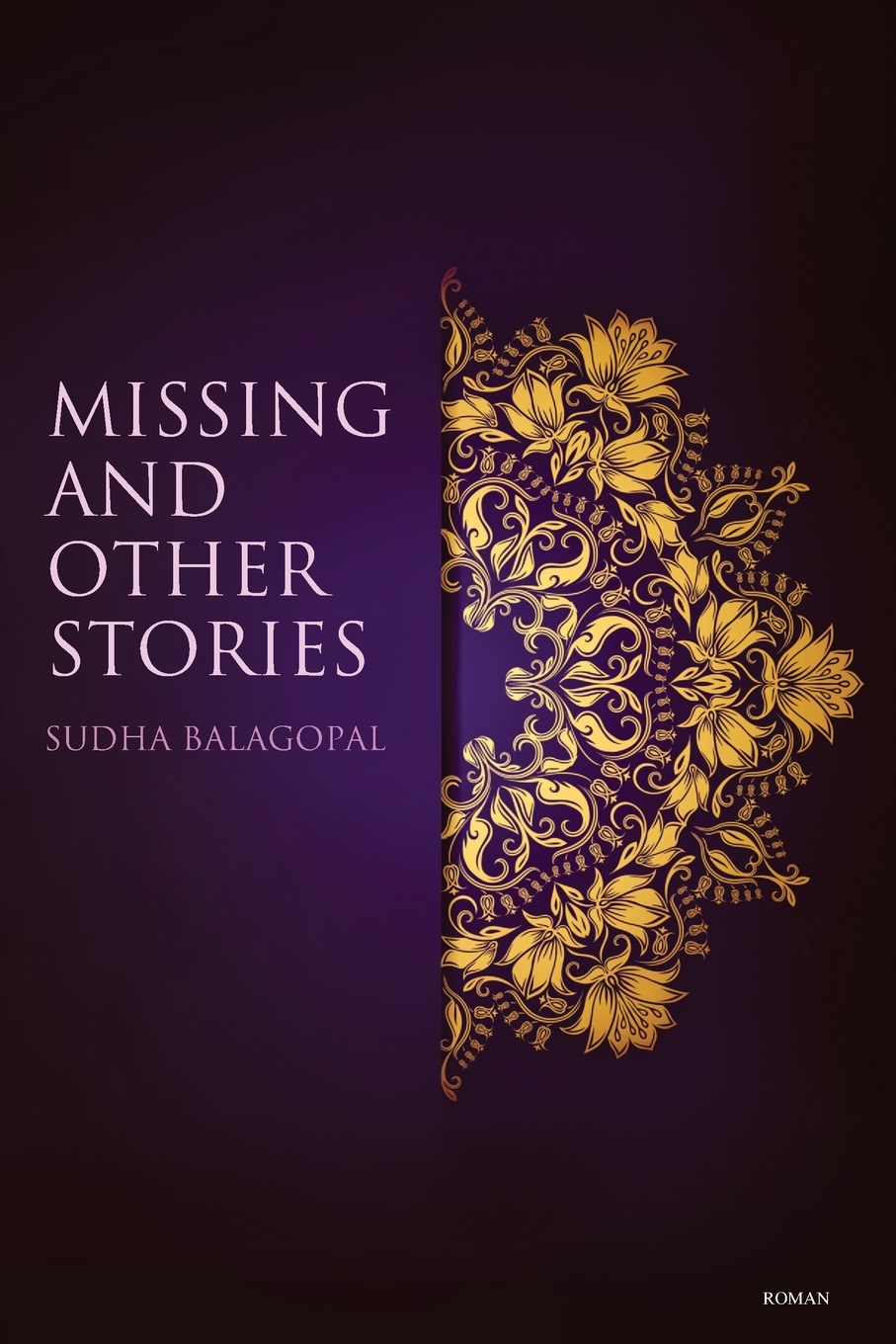 Фото - Sudha Balagopal Missing and Other Stories archimandrite tikhon shevkunov everyday saints and other stories