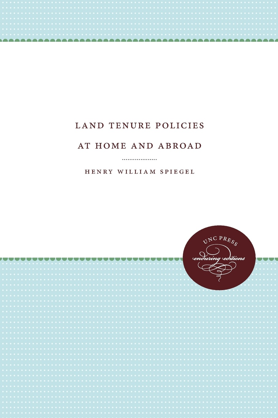 Henry William Spiegel Land Tenure Policies at Home and Abroad недорго, оригинальная цена