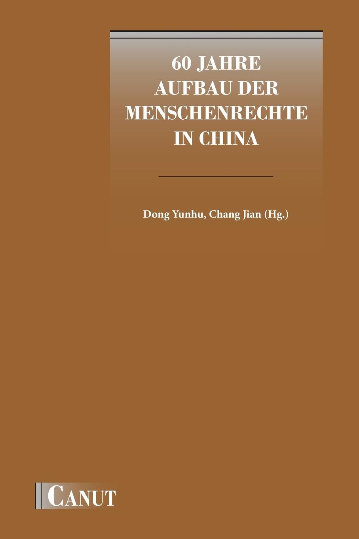 Yunhu Dong 60 Jahre Aufbau der Menschenrechte in China thomas schauf die unregierbarkeitstheorie der 1970er jahre in einer reflexion auf das ausgehende 20 jahrhundert