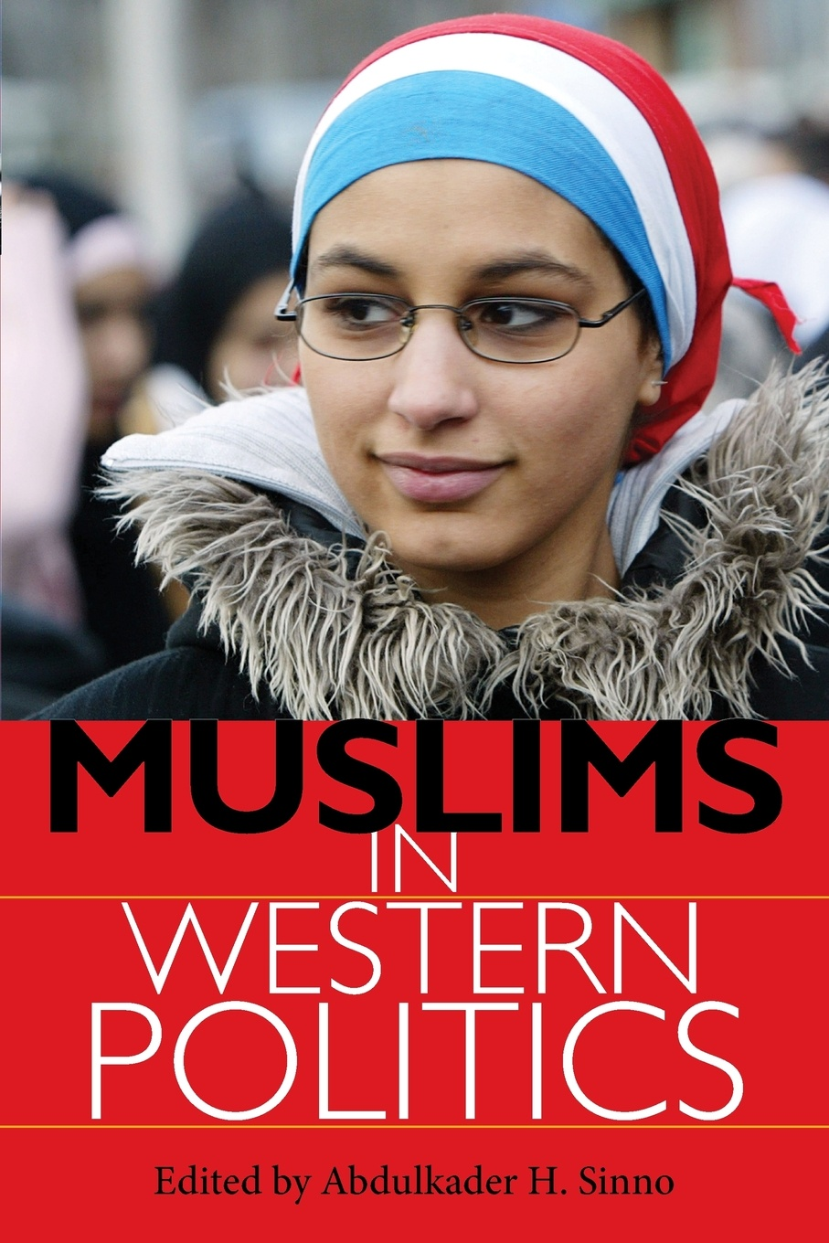 Muslims in Western Politics lloyd s kramer nationalism in europe and america politics cultures and identities since 1775