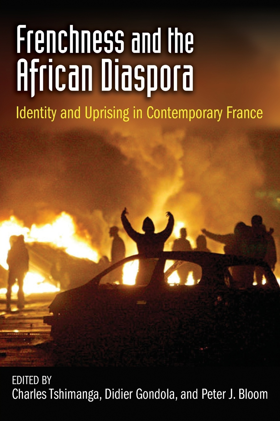 Frenchness and the African Diaspora. Identity and Uprising in Contemporary France education in the new latino diaspora policy and the politics of identity