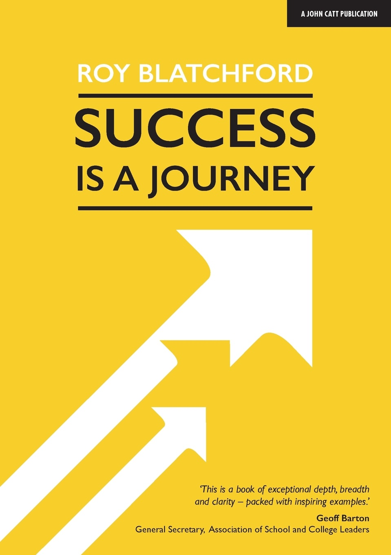 Roy Blatchford Success is a Journey цена