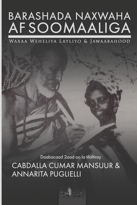 Cabdalla C Mansuur, Annarita Puglielli Barashada Naxwaha Af Soomaaliga shaykh muhammad sadiq abadi akabir ka maqaam e tawazu
