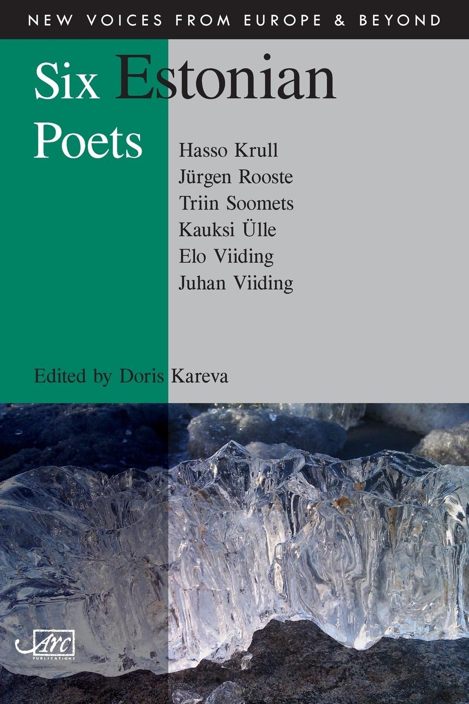 Juhan Viiding, Miriam McIlfatrick Six Estonian Poets juhan kunder j kunder i algupäralised luuletused