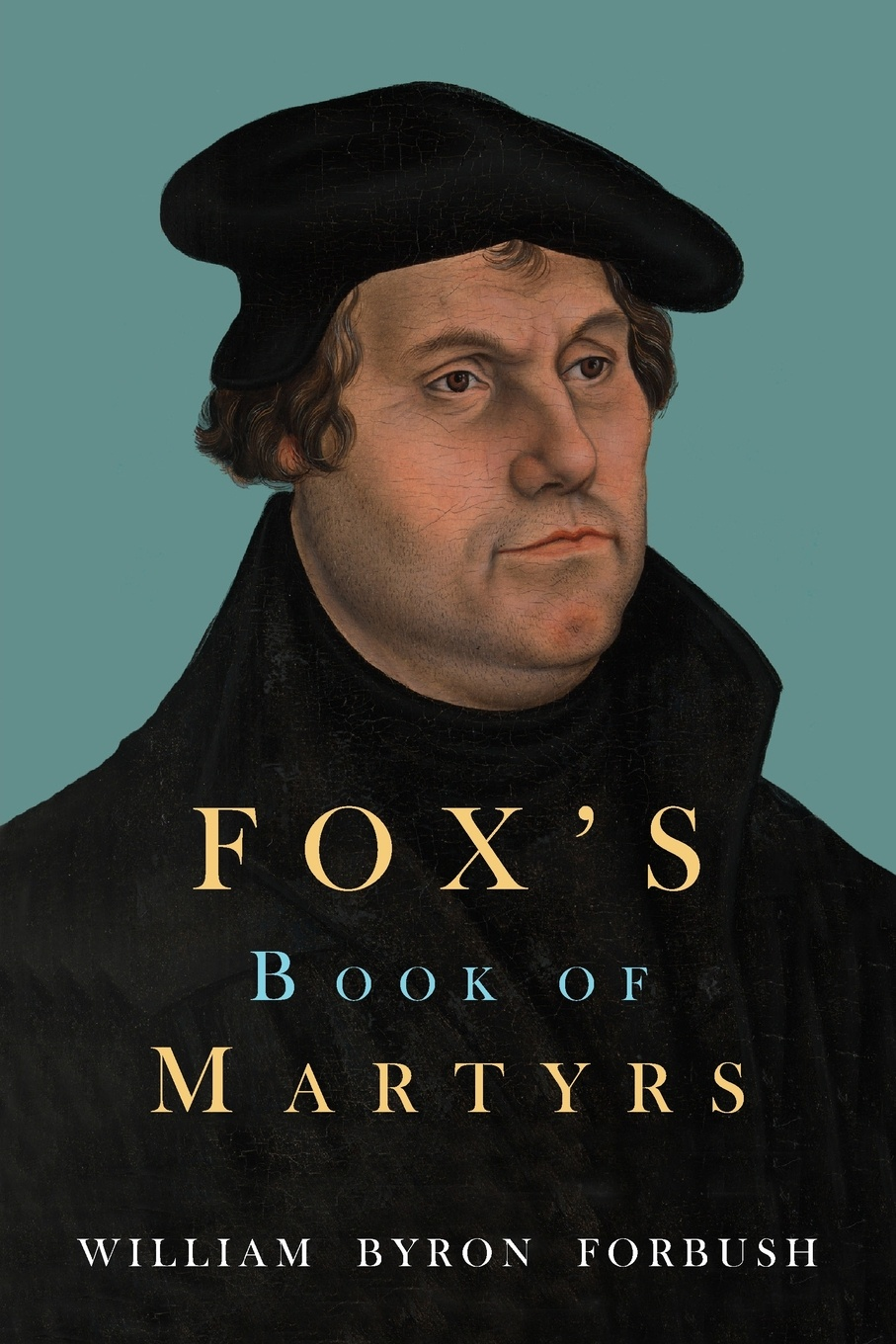 Фото - John Foxe Fox's Book of Martyrs joseph gillow the haydock papers a glimpse into english catholic life under the shade of persecution and in the dawn of freedom