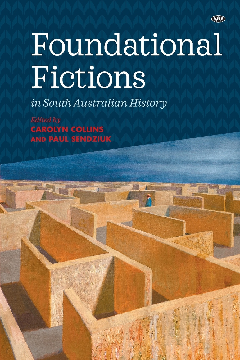 Foundational Fictions in South Australian History history and philosophy of physics in the south cone