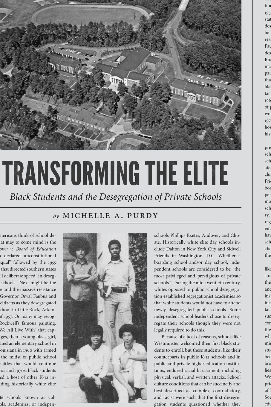 Michelle A. Purdy Transforming the Elite. Black Students and the Desegregation of Private Schools janet d mulvey bruce s cooper arthur t maloney blurring the lines charter public private and religious schools come together
