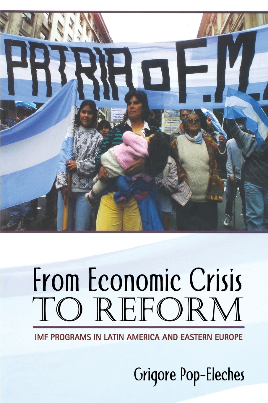 цены на Grigore Pop-Eleches From Economic Crisis to Reform. IMF Programs in Latin America and Eastern Europe  в интернет-магазинах