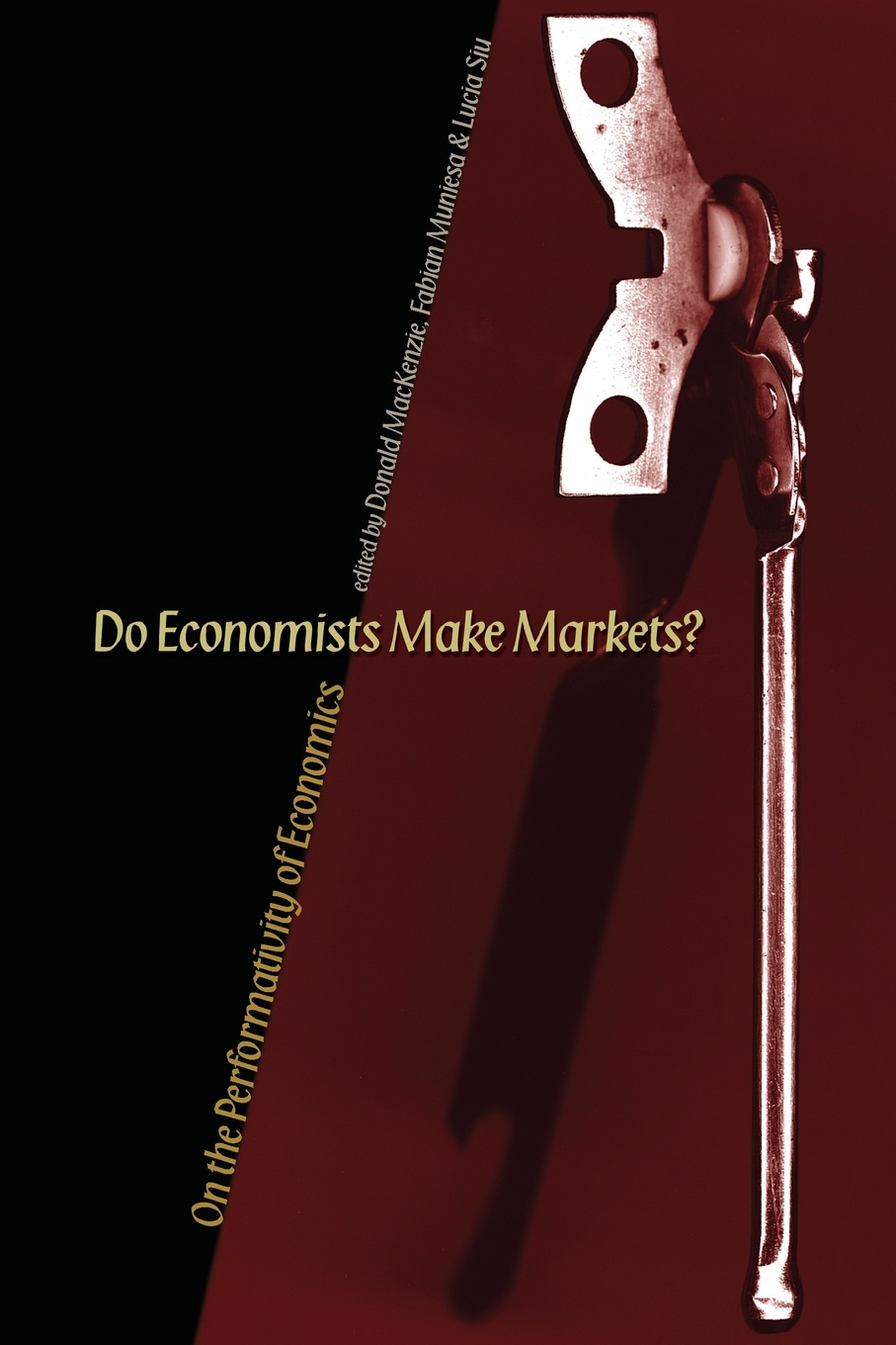 Do Economists Make Markets?. On the Performativity of Economics studies on price discrimination in imperfectlycompetitive markets