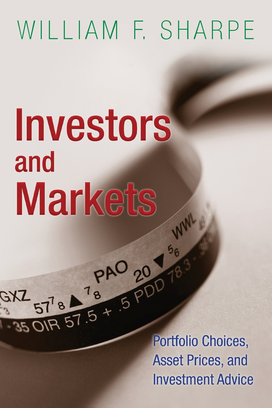 William F. Sharpe Investors and Markets. Portfolio Choices, Asset Prices, and Investment Advice studies on price discrimination in imperfectlycompetitive markets