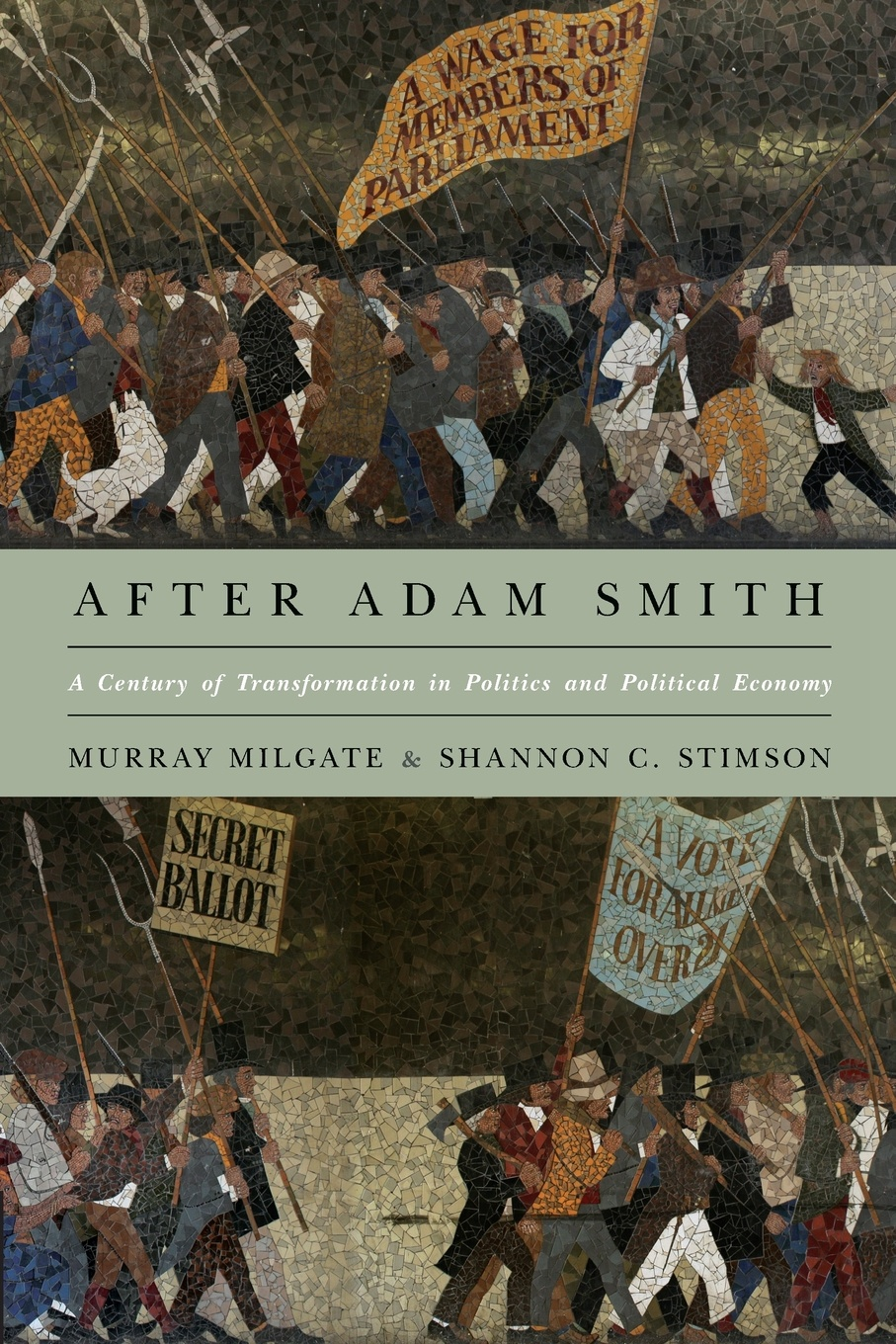 Murray Milgate, Shannon C. Stimson After Adam Smith. A Century of Transformation in Politics and Political Economy greg ip aarp the little book of economics how the economy works in the real world